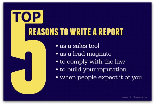 Why write a report