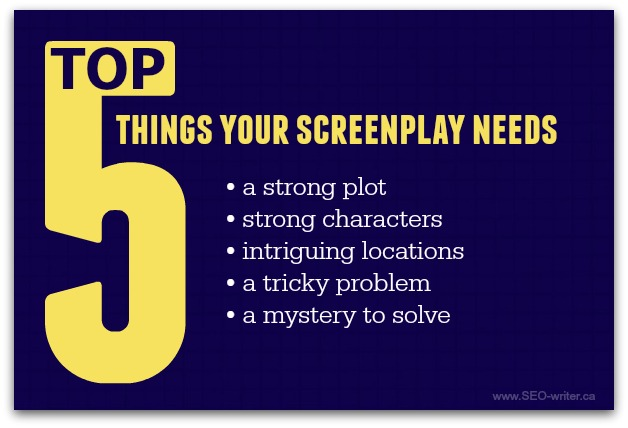 What your screenplay needs