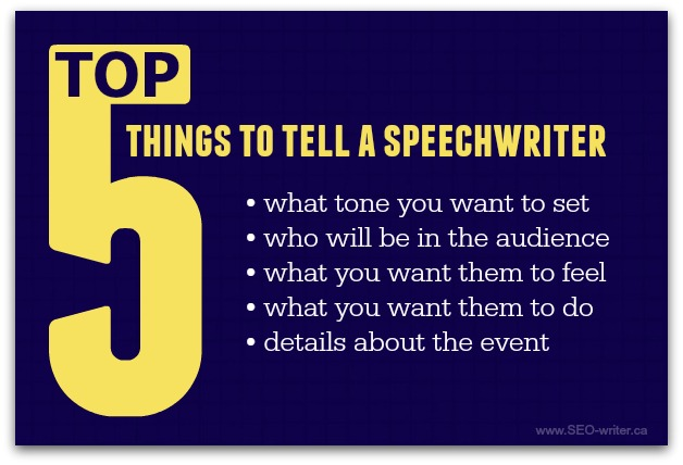 What to tell your speechwriter