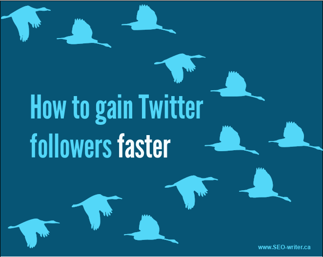 How to gain Twitter followers faster